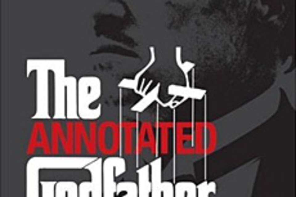 The Annotated Godfather: The Complete Screenplay