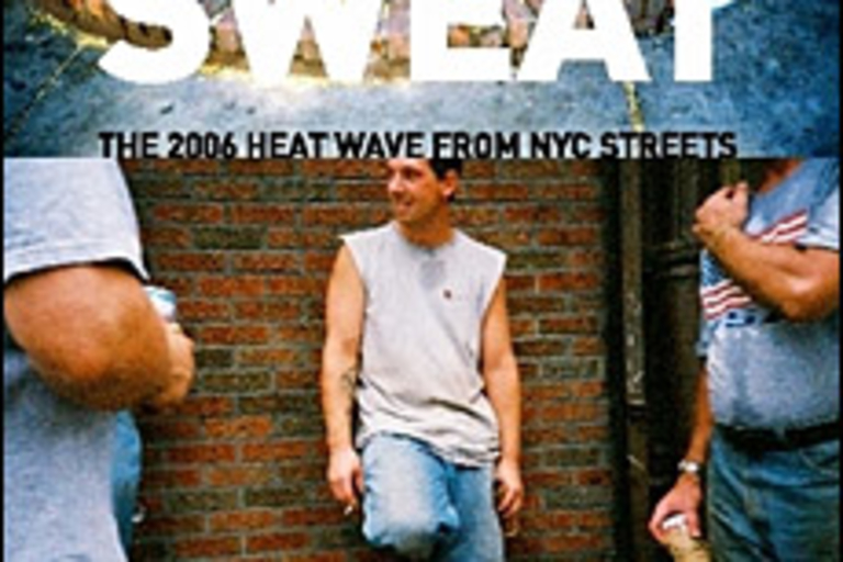 Apple Sweat: The 2006 Heat Wave from NYC Streets