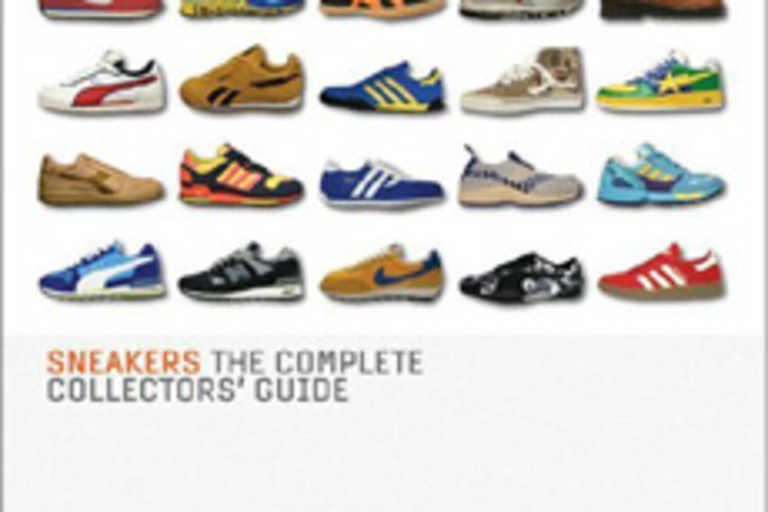 Sneakers: The Complete Collectors' Guide