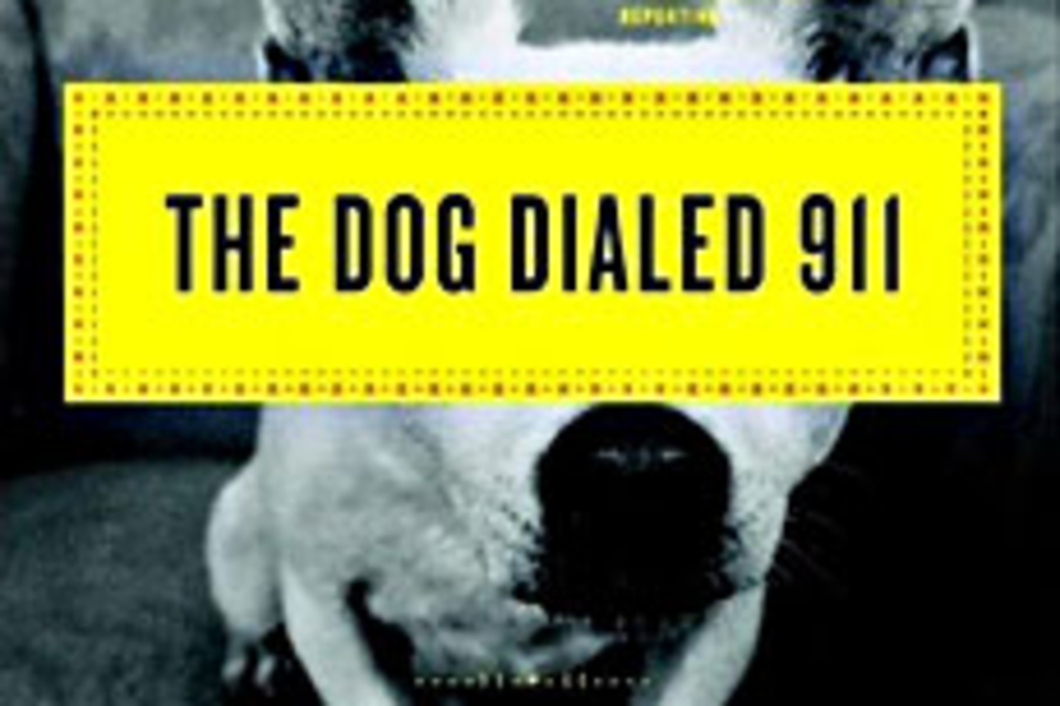 The Dog Dialed 911: Lists from The Smoking Gun