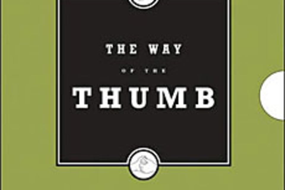 The Way of the Thumb