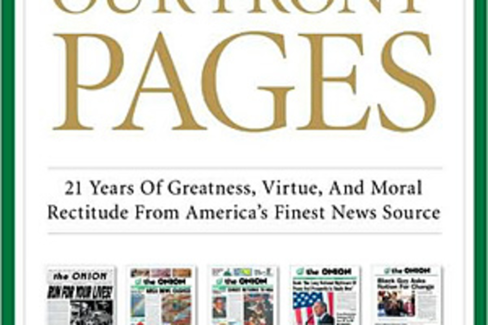 The Onion: Our Front Pages