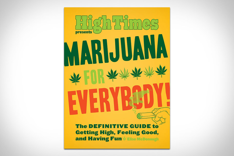 Marijuana for Everybody