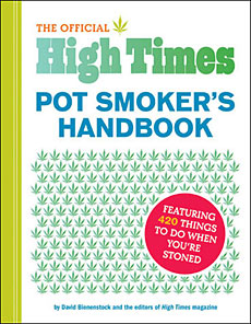 The Official High Times Pot Smokers Handbook