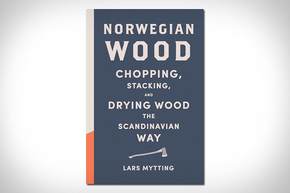 Norwegian Wood | Uncrate